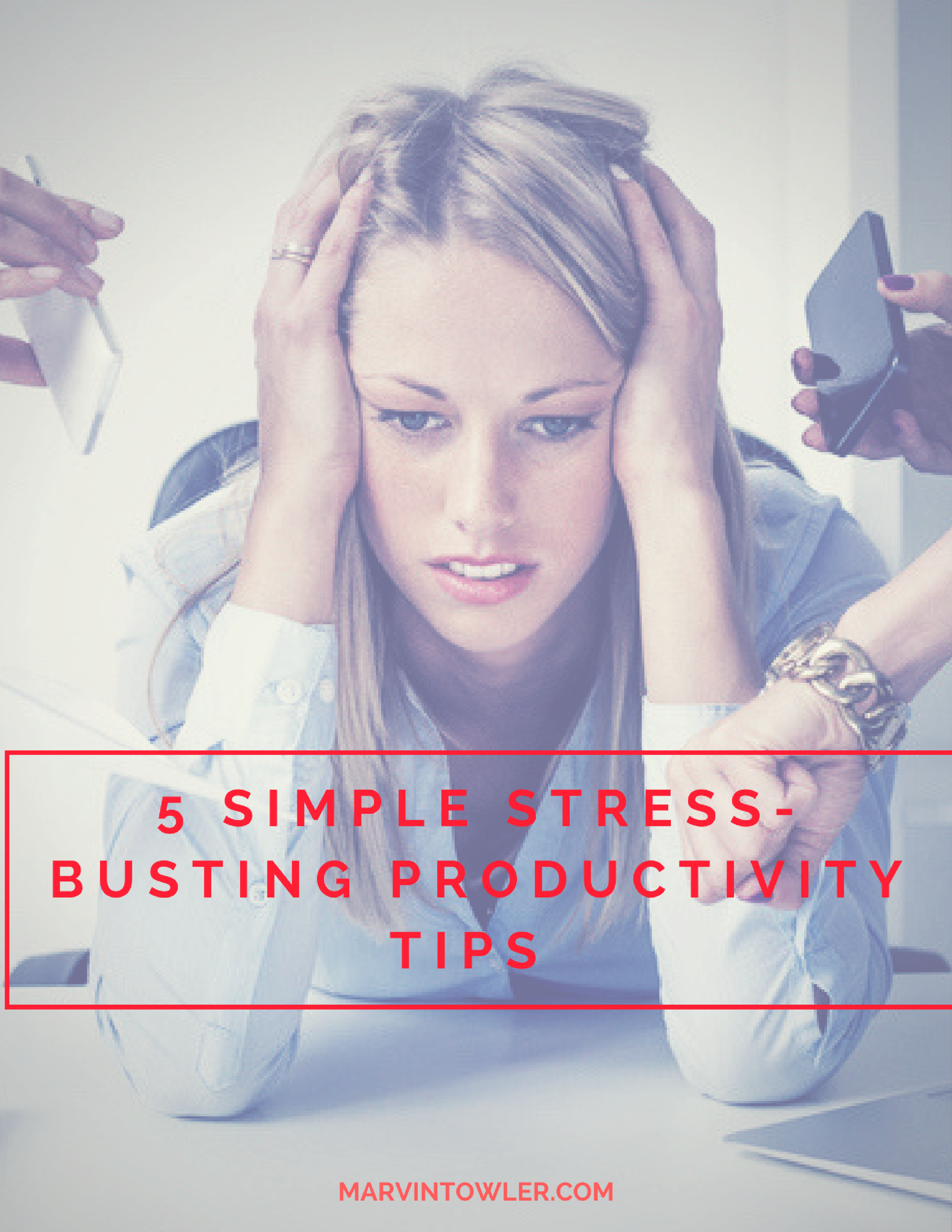 5 Simple Productivity Tips.png