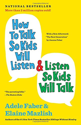 how-to-listen-so-kids-will-talk-and-talk-so-kids-will-listen-adele-faber.jpg