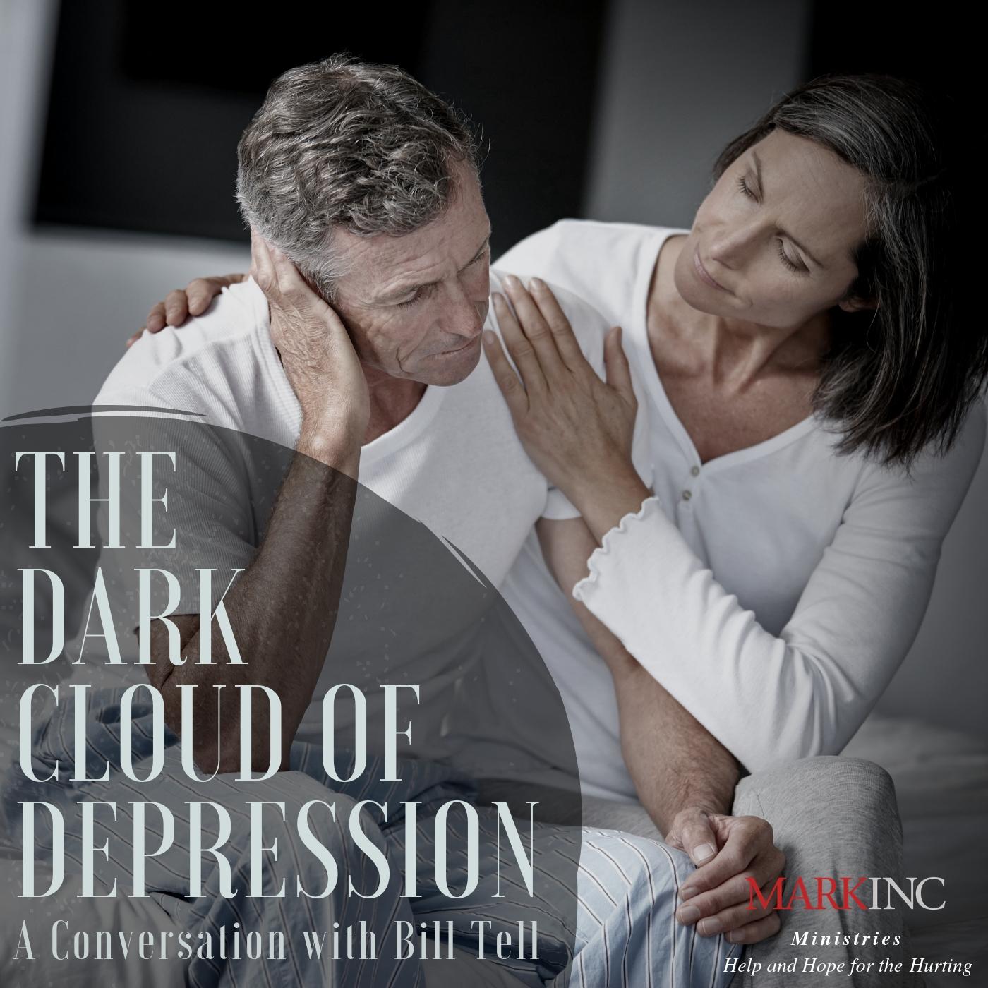 Dark Cloud of Depression Bill and Sue Tell.jpg