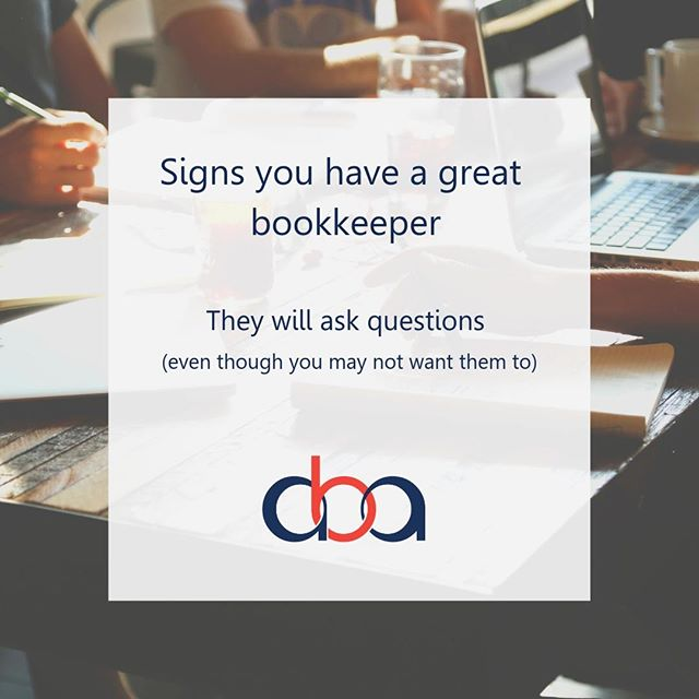 Yes, I know business owners can find it annoying but if you want to have quality financial data on hand then the bookkeeper should ask questions...but relevant questions.  #perth #perthwa #perthpop #perthlife #perthlocal #perthcafes #theperthcollective #instaperth #perthbookkeeping #perthbookkeeper #perthsmallbusiness #perthbusiness #perthstragram #perthcreatives #lovemyperth #perthgram #urbanlistperth #madeinwa #localperth #perthtodo #bookkeeper #perthisok #australianmade #madeinau #perthbusinesswomen #marketingperth #perthbusinesscoach #perthstyle #sceneinperth #supportssmallbusiness