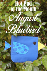 Hot Pad of the Month - August Bluebird from Crafty Staci