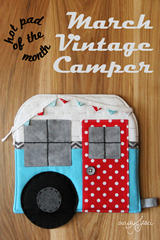 Hot Pad of the Month - March Vintage Camper from Crafty Staci