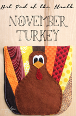 Hot Pad of the Month November Turkey from Crafty Staci