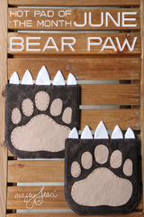 June Bear Paw - Hot Pad of the Month from Crafty Staci