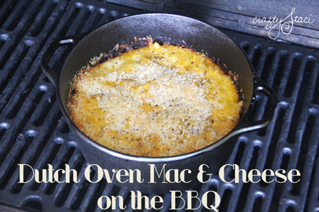 Dutch Oven Mac and Cheese on the BBQ from Crafty Staci