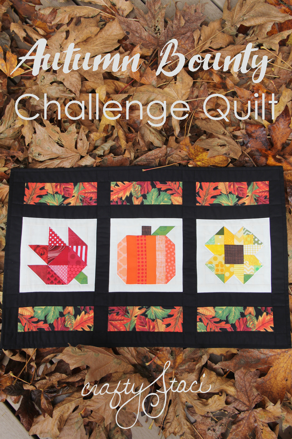 Autumn Bounty Challenge Quilt from Crafty Staci
