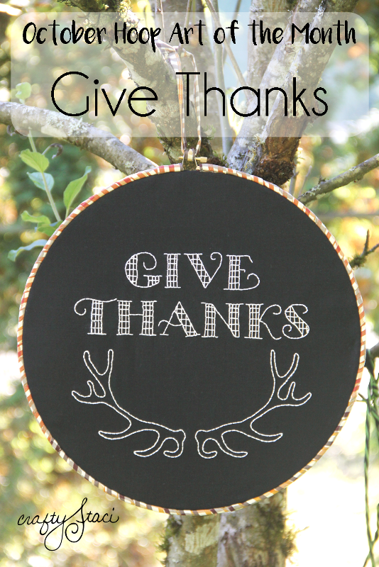 October Hoop Art of the Month - Give Thanks - Crafty Staci