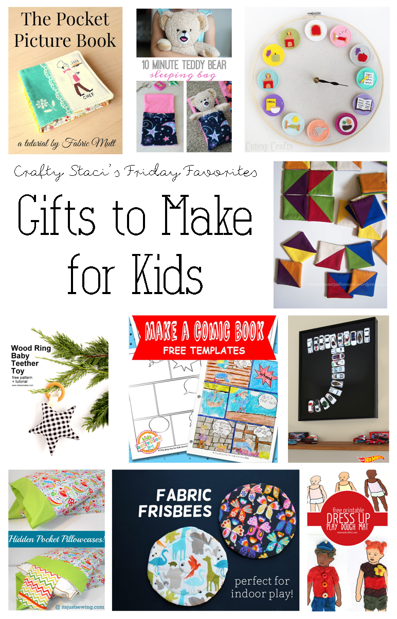 Friday Favorites - Gifts to Make for Kids.png