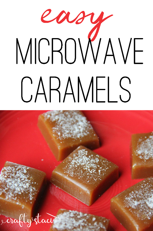 Easy Microwave Caramels from craftystaci.com