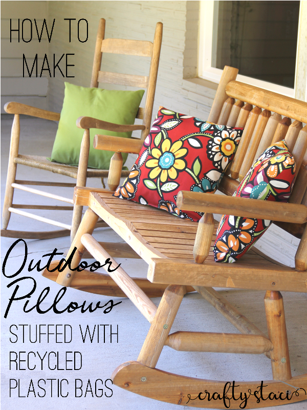How to make outdoor pillows stuffed with recycled plastic bags on craftystaci.com #outdoorsewing #recycling #easysewing