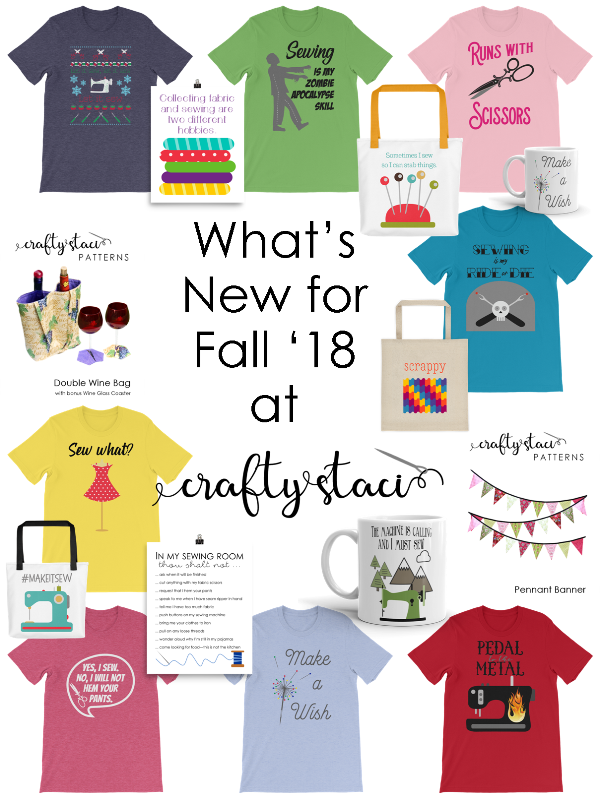 What's New for Fall '18 at Crafty Staci #giftsforpeoplewhosew #giftsforsewers #giftsforsewists