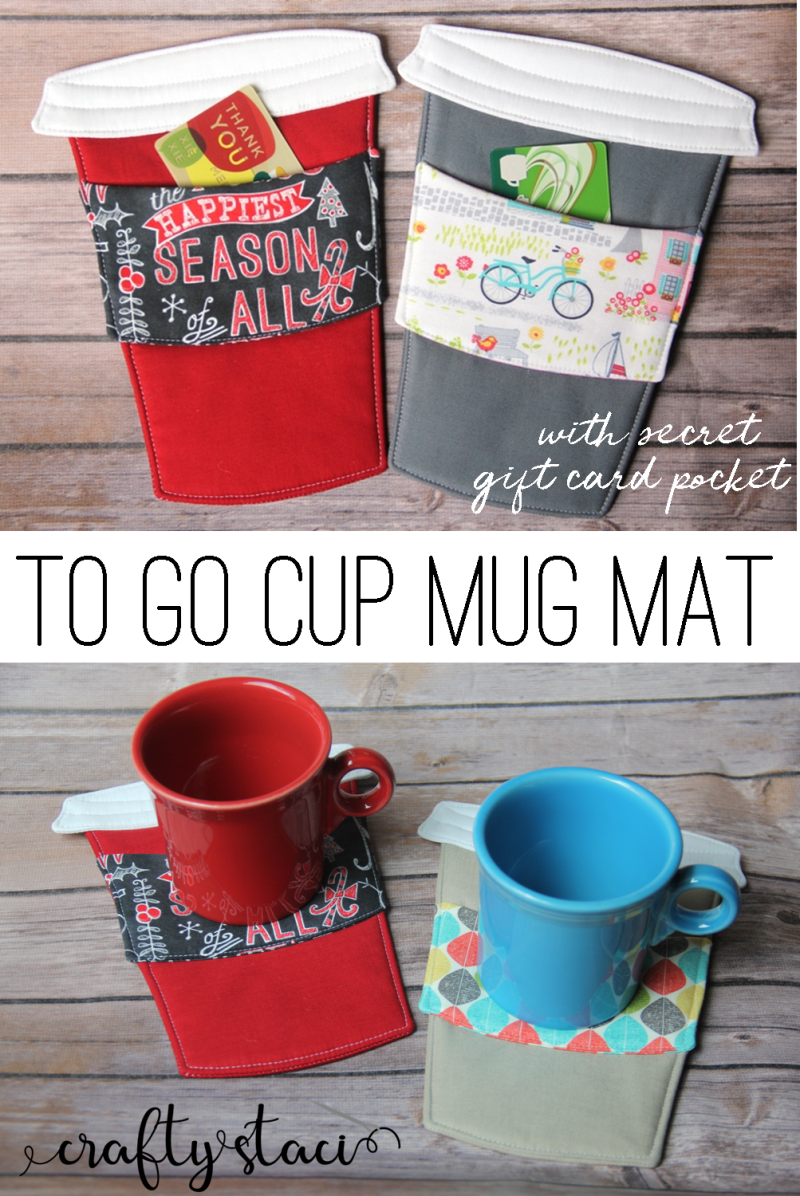 To Go Cup Mug Mat with secret gift card pocket from craftystaci.com #mugmat #mugrug #coaster #placemat #easytosew #giftstomake