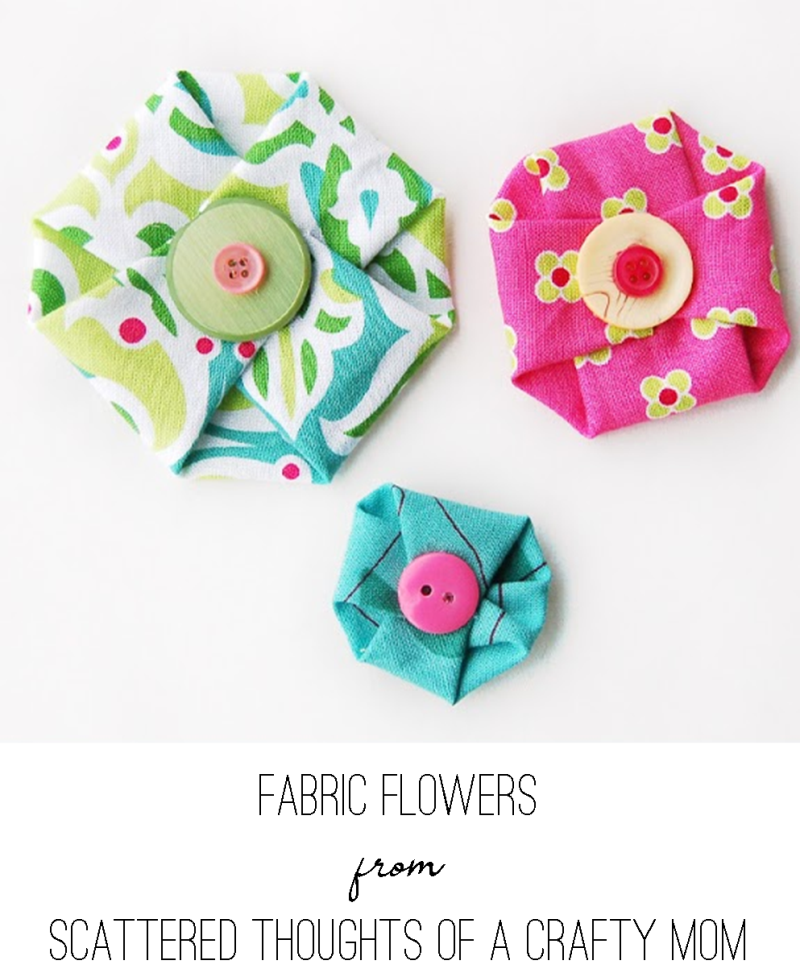 Fabric Flowers from Scattered Thoughts of a Crafty Mom