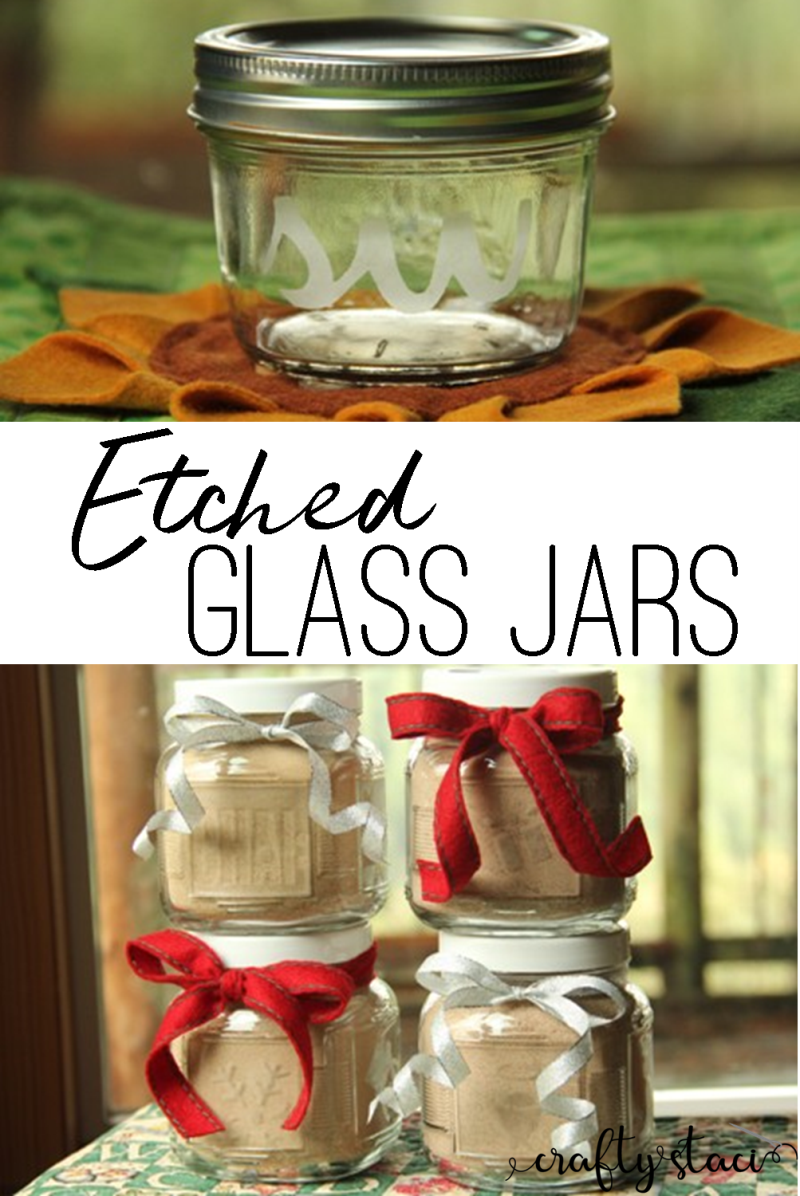 How to make Etched Glass Jars on craftystaci.com #glassetching #etchedglass #giftcontainers
