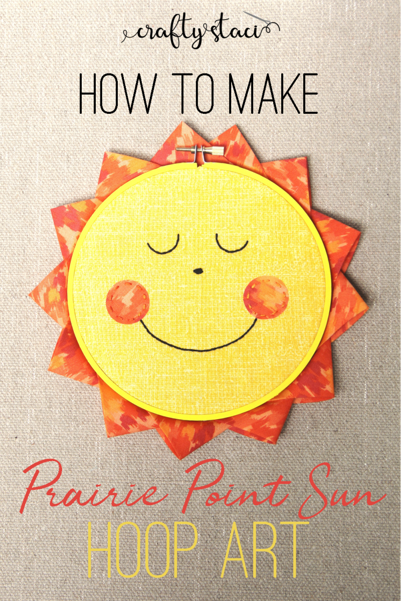How to make Prairie Point Sun Hoop Art from craftystaci.com #hoopart #embroideryhoop #wallart