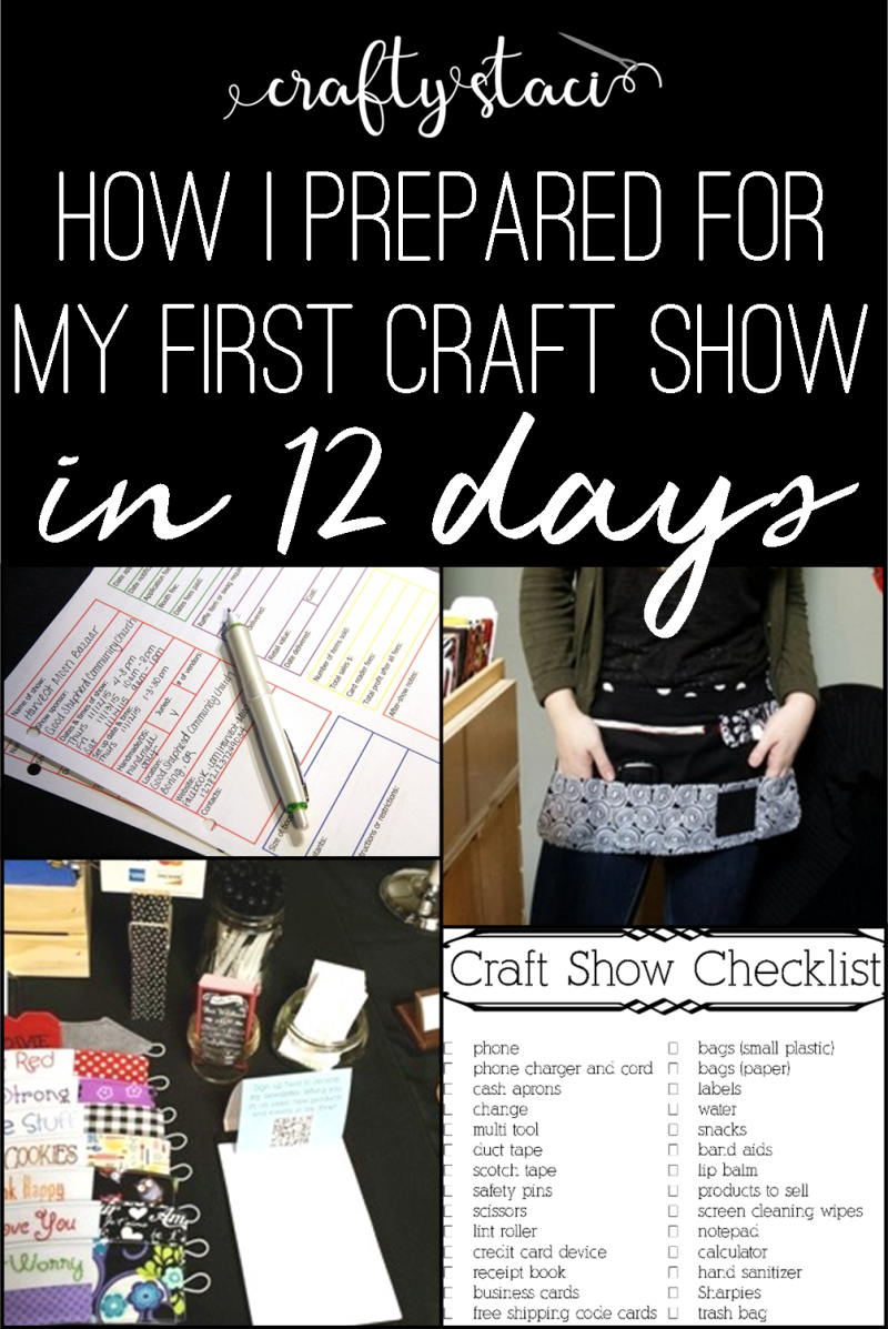 How I prepared for my first craft show in 12 days from craftystaci.com #craftshowvendor #craftshowprep