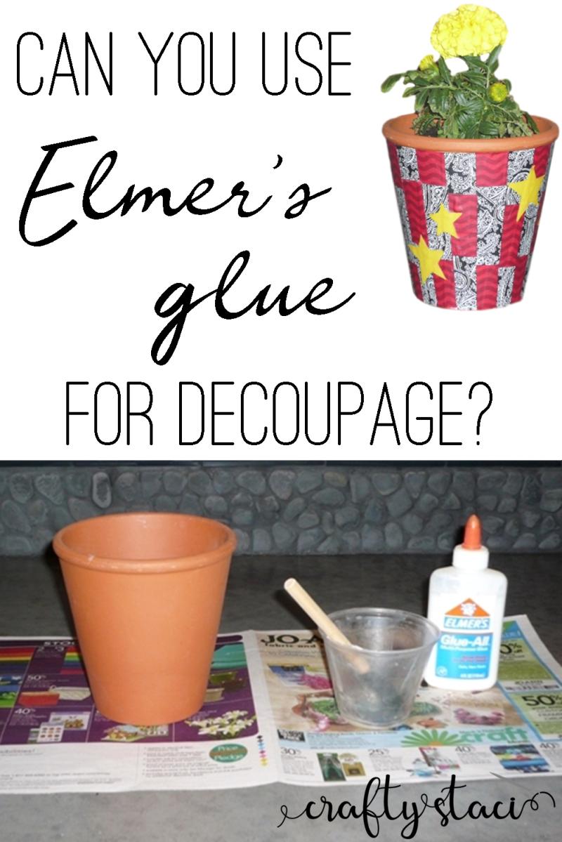 Can you use Elmer's glue for decoupage from craftystaci.com #decoupage #modpodge #gluecrafts.com #decoupage #modpodge #gluecrafts