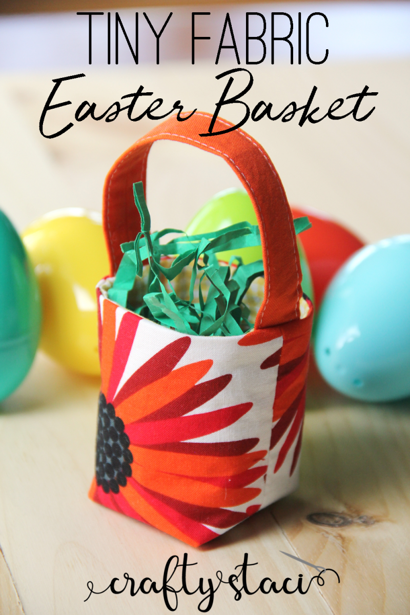 Tiny Fabric Easter Basket from craftystaci.com #eastersewing #easterbasket #eastercrafts