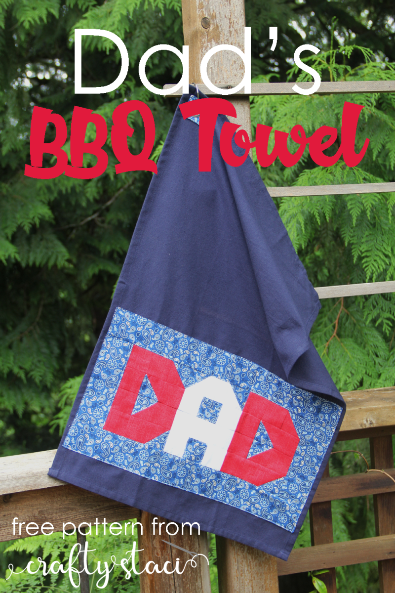 Dad's BBQ Towel - free pattern from Crafty Staci #fathersday #diyfathersdaygift #dadsdaygift #diydad