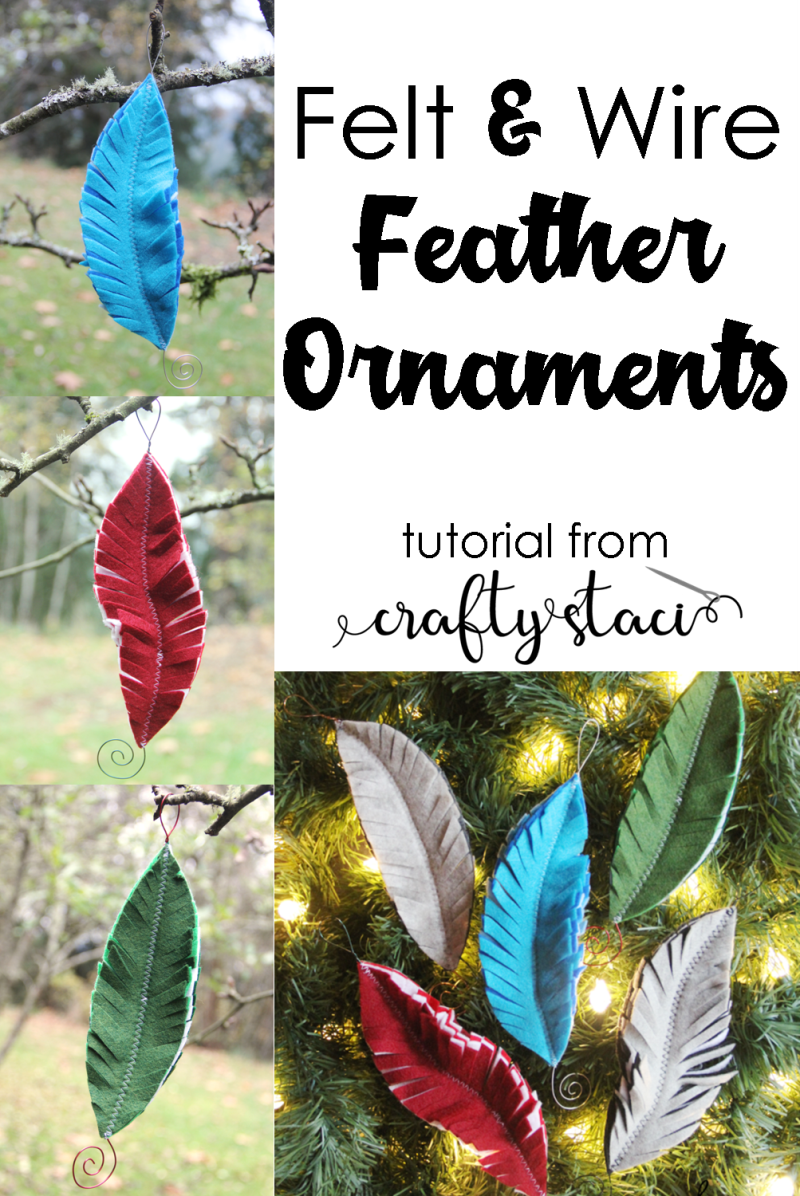 Felt and Wire Feather Ornaments from Crafty Staci #feltornaments #feltcraft #featherornaments #christmas