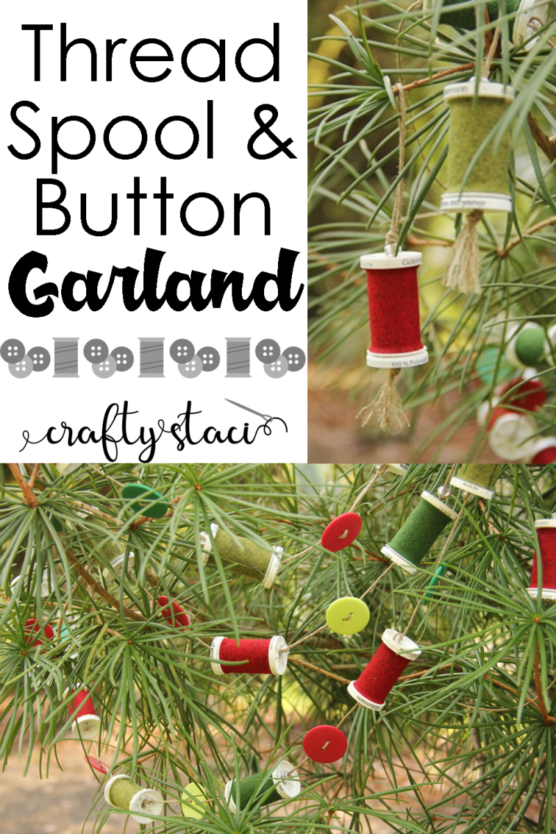 Thread Spool and Button Garland from Crafty Staci #christmascrafts #giftsforpeoplewhosew #feltcrafts #nosew