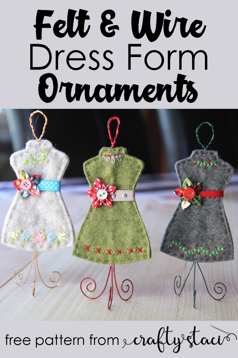 Felt and Wire Dress Form Ornaments from Crafty Staci #christmasinjuly #feltornaments #christmasornaments #holidayornaments #diyornaments