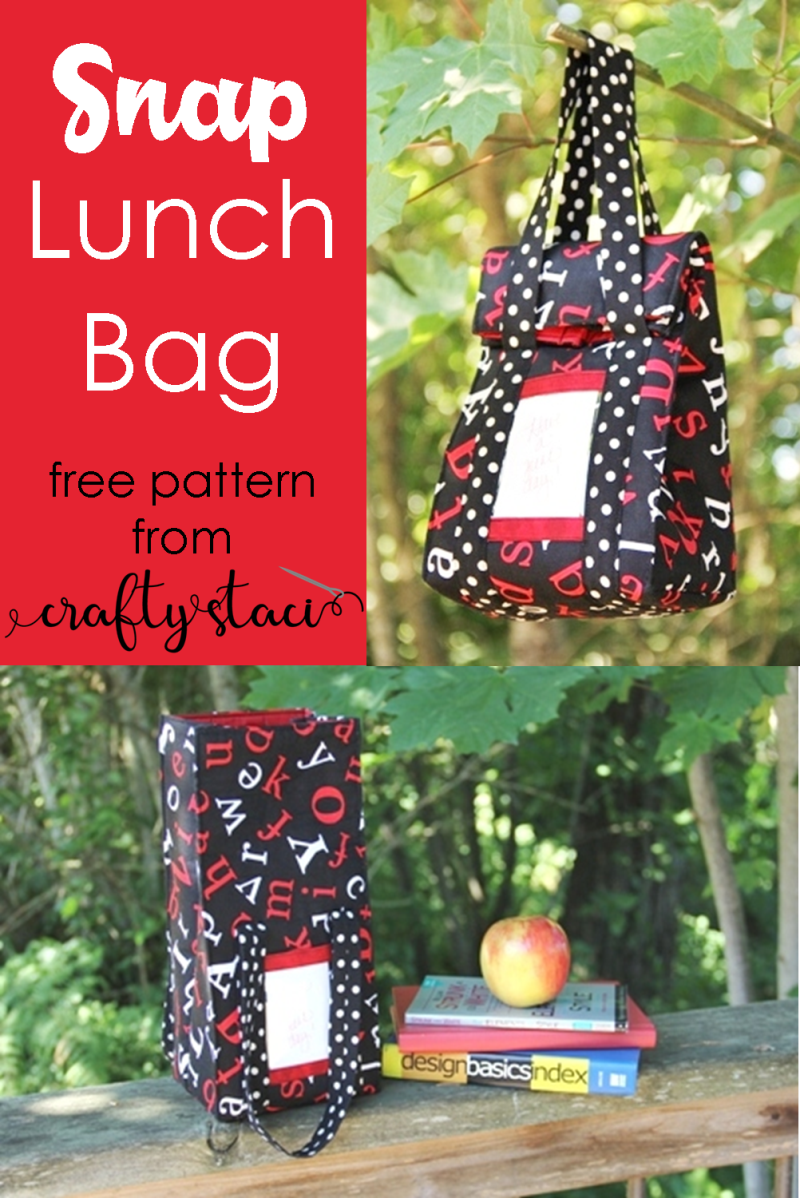 Snap Lunch Bag - free pattern from Crafty Staci #lunchbag #diylunchbag #backtoschool
