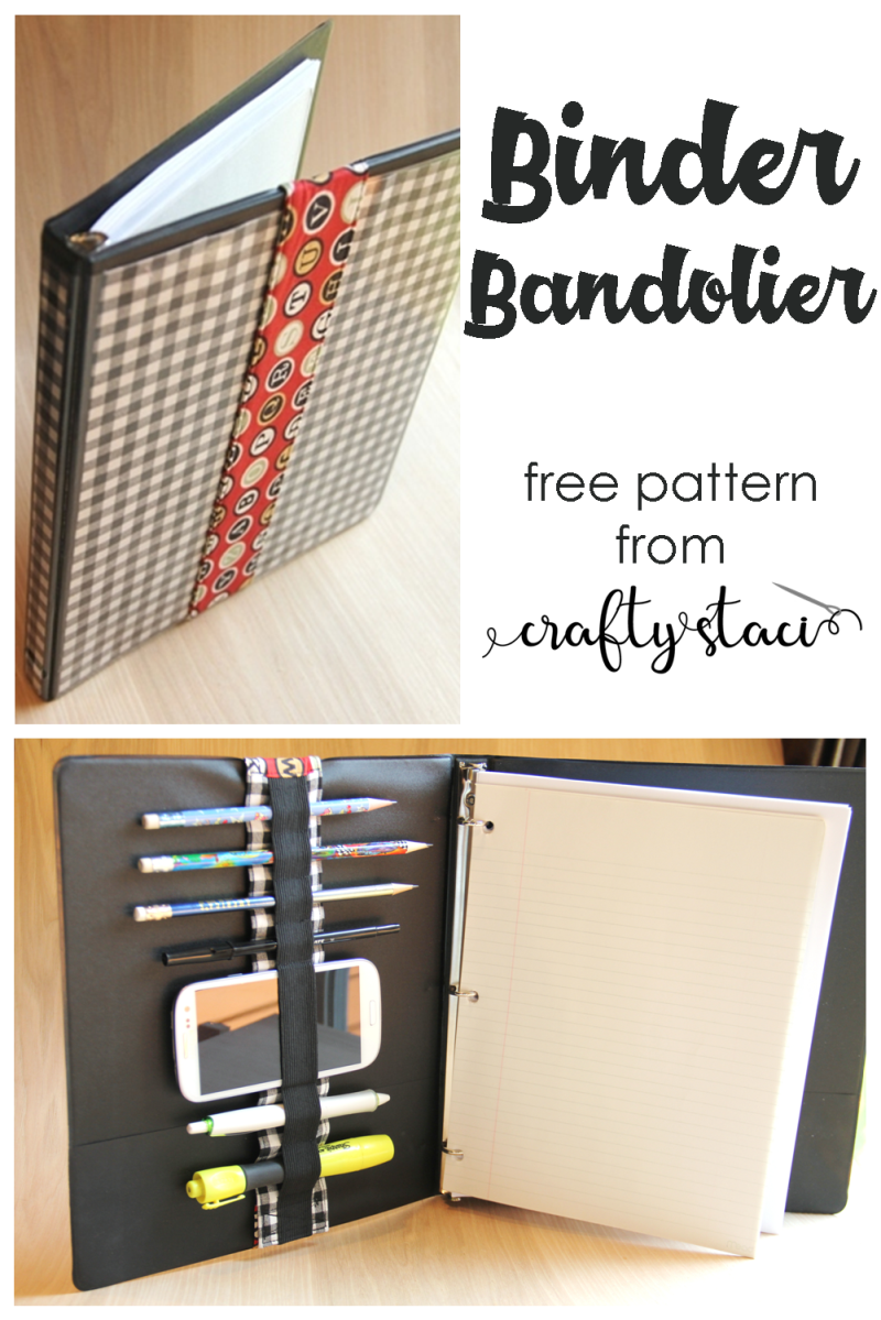 BInder Bandolier - free pattern from Crafty Staci #backtoschool #diyschoolsupplies #schoolcrafts