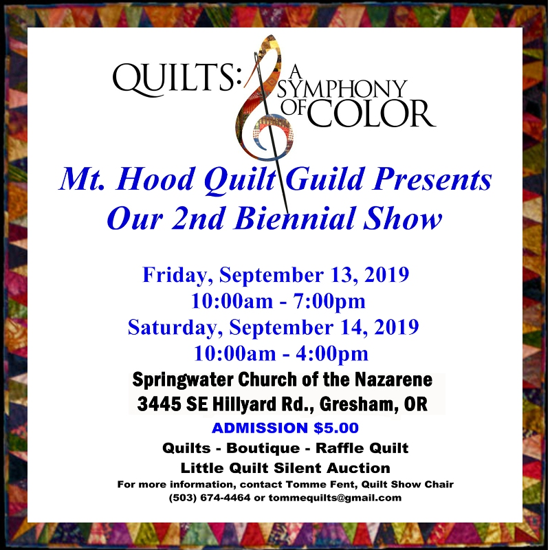 Mt. Hood Quilt Guild Second Biennial Show 2019