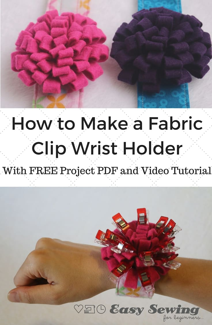 Fabric Clip Wrist Holder from Easy Sewing for Beginners