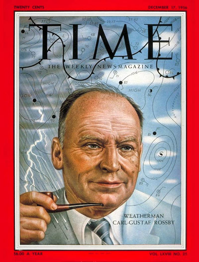 Time used a profile of Carl-Gustaf Rossby to introduce readers to 1950s advances in atmospheric science, including predicting the weather using digital computers.