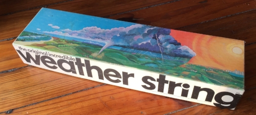 Not a gift for the serious weather enthusiast. The Original Incredible Weather String™, produced by Ray Welch Associates, Boston, 1976.