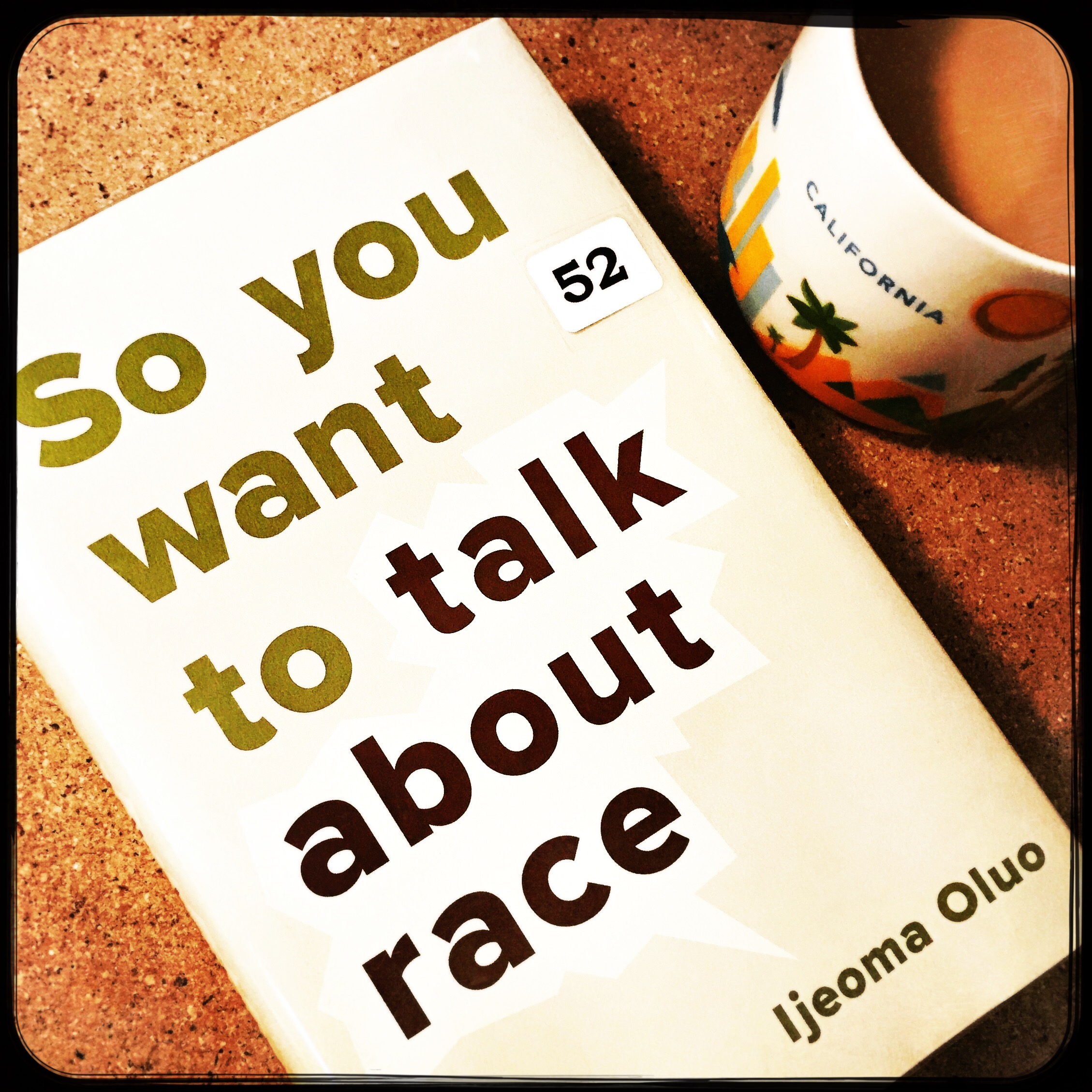 So You Want to Talk About Race Cover by Black & Bookish