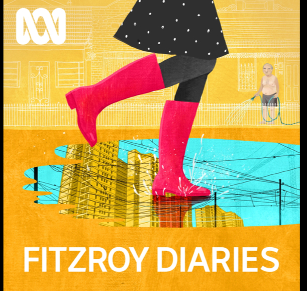 The Fitzroy Diaries. Audio fiction in podcast form. Artwork by Sonia Kretschmar.