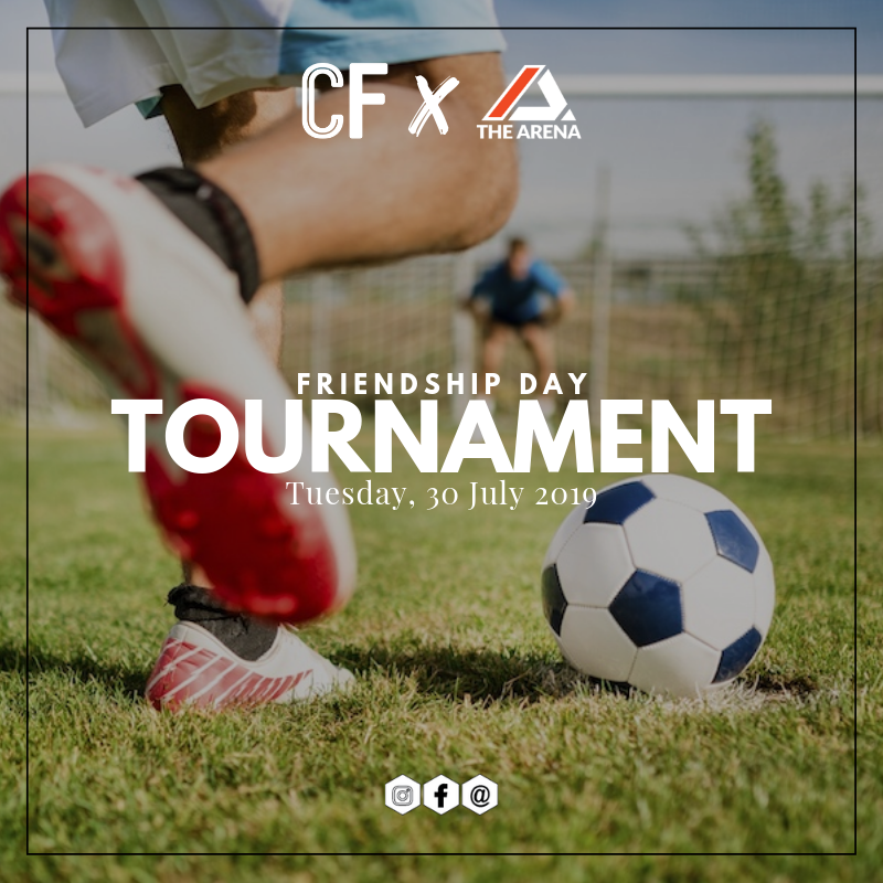 Friendship Day Tournament - In celebration of Friendship Day, The Arena Football is partnering with Cafe Football Singapore to create bonding time for friends by playing football, chilling with beer and food after the games. Games will be played between 16 teams made up of 3 players in this tournament. Each game will be 10 minutes.Date: Tuesday, 30 July 2019Time: 7-9pmVenue: The ArenaRegistration Pack:• A jug of Heineken and a snack platter (Teams who did not qualify for semi-finals & above may proceed to Cafe Football Singapore after the group stage games.)Prizes:• Medals for Top 2 Teams• SGD150 Cafe Football Singapore vouchers for the winning teamTerms & Conditions:• Minimum age of 16 years old and above• Mixed team allowedRegistration Fee - SGD75Game Fee - SGD10/team/game that qualifies for semi-finals & final.