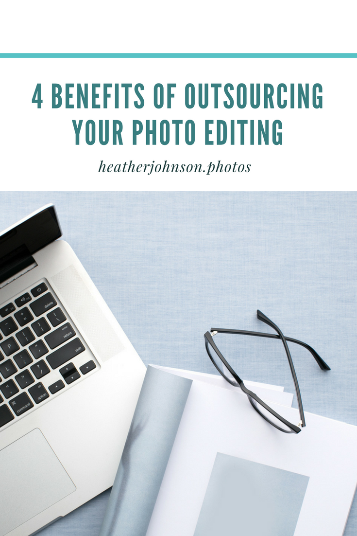 4 benefits of outsourcing your photo editing.png