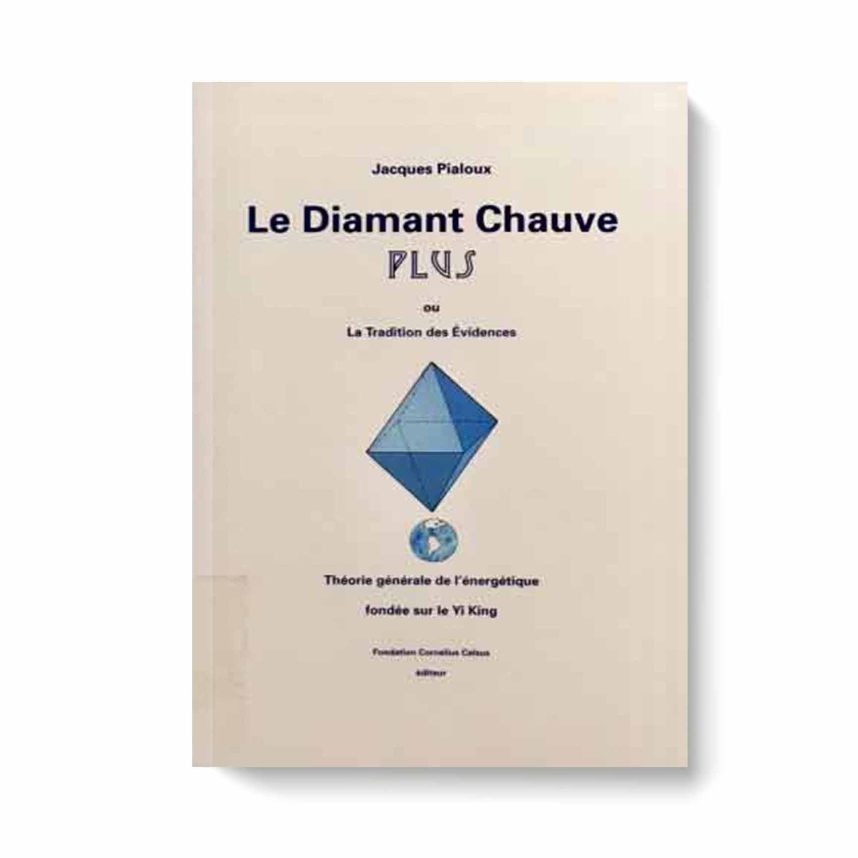 """Le diamant chauve """"Plus"""" ou la tradition des évidences"""