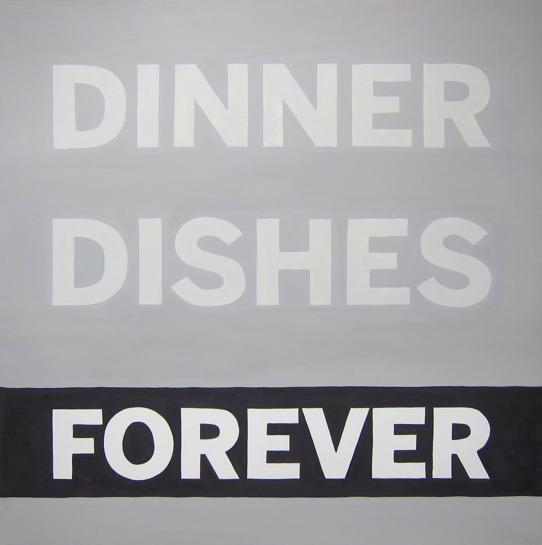 DINNER DISHES FOREVER (study)