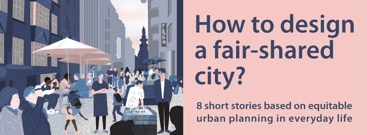 How to design a Fair-Shared City?