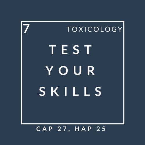Toxicology Quiz 7