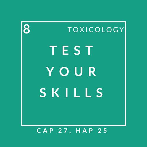 Toxicology Quiz 8