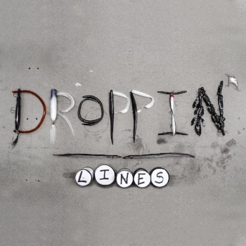 Droppin' Lines  Album