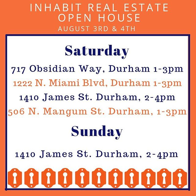 • Open Houses • ~~ Saturday & Sunday ~~ • • #inhabitthetriangle #openhouses #realestate #durm #durhamnc #newlisting #inhabitrealestate