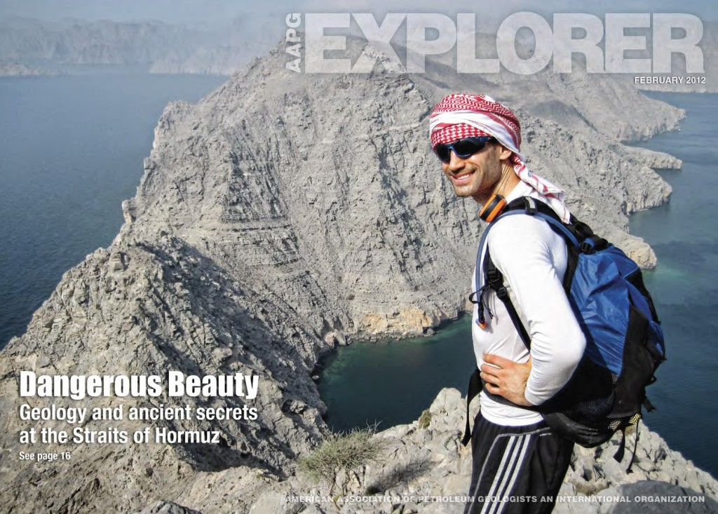 APPG:  Check out an article in the  AAPG Explorer  (February 2012) on the Beyond Roads: The Musandan Oman Expedition called Dangerous Beauty.