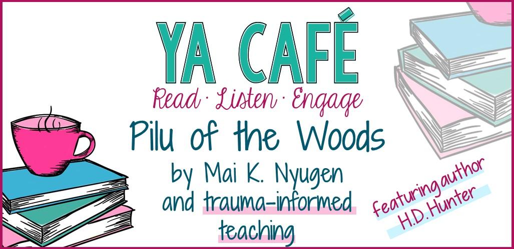 51-Pilu-of-the-Woods-Mai-K-Nguyen-and-trauma-informed-teaching-cover.jpg