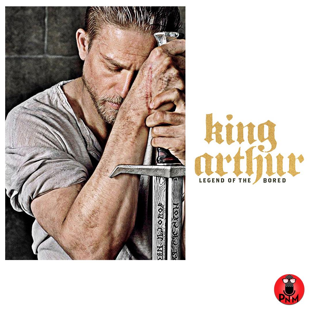 Episode-71-King-Arthur-Legend-of-the-Bored.png