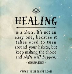 Healing is a choice.jpg