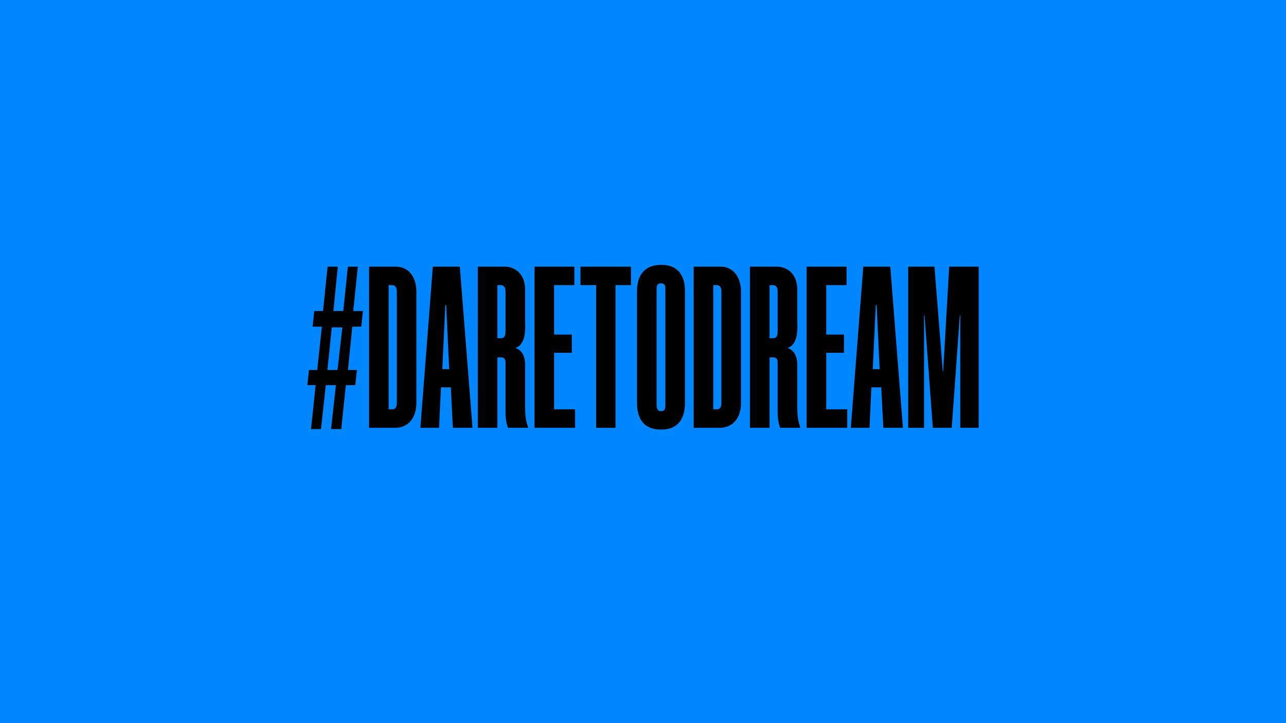 Dare to Dream@3x-100.jpg