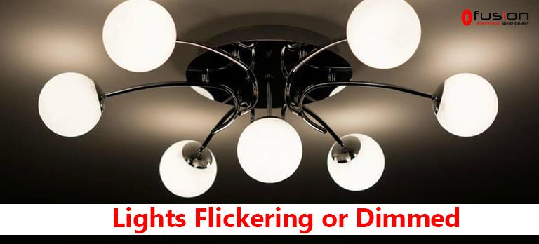 Lights Flickering or Dimmed