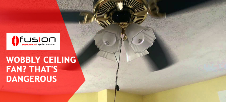 Wobbly Ceiling Fan - That is Dangerous.jpg